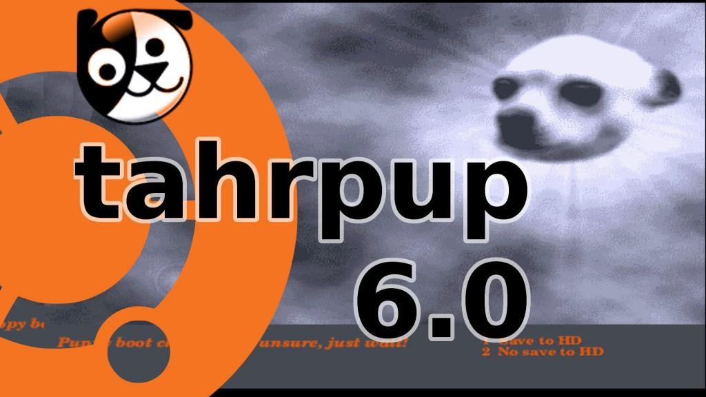 Nowa wersja Puppy Linux 6.0 Tahrpup wydana